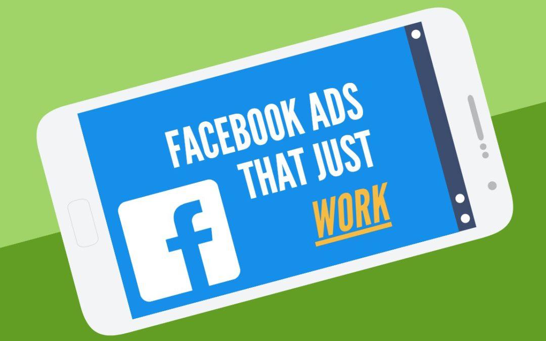 """Get """"Facebook Ads that Just Work&# …"""