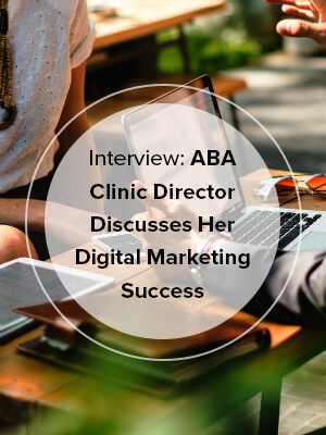 Interview: ABA Clinic Director Discusses …