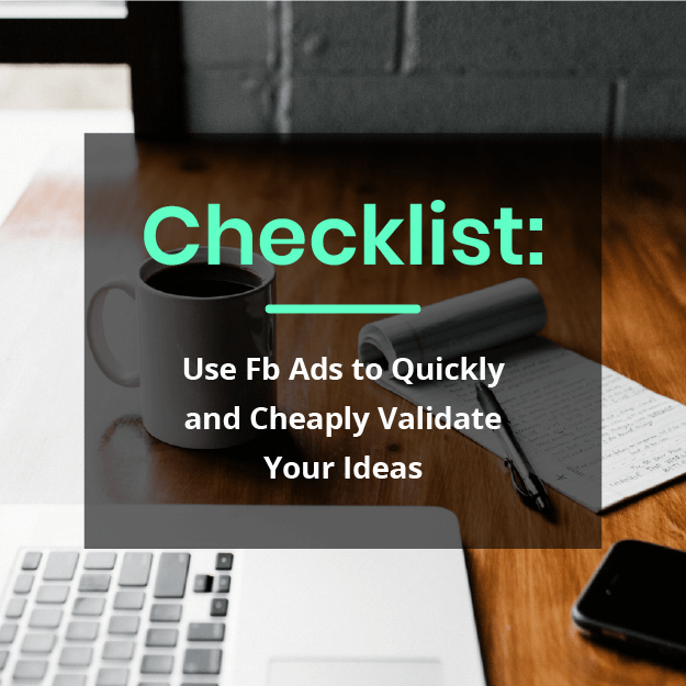Checklist: Use FB Ads to Quickly and Che …
